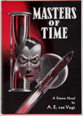 Books:Science Fiction & Fantasy, A. E. van Vogt. Masters of Time. Reading: Fantasy Press, 1950. First edition, number 490 of 500 copies inscrib...