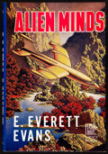 Books:Signed Editions, E. Everett Evans. Alien Minds. Reading: Fantasy Press, [1955]. First edition, one of 350 signed and numbered c...