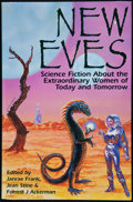Books:Signed Editions, Janrae Frank, Jean Stine & Forrest J. Ackerman. New Eves. Science Fiction About the Extraordinary Women of Today a...