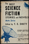 Books:Signed Editions, T. E. Dikty, editor. The Best Science-Fiction Stories and Novels. Ninth Series. Chicago: Advent, 1958. First edi...