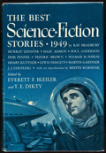 Books:Signed Editions, Everett F. Bleiler and T. E. Dikty, editors. The Best ScienceFiction Stories: 1949. [New York]: Frederick Fell, [19...