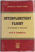 Books:First Editions, Arthur C. Clarke. Interplanetary Flight: An Introduction toAstronautics. London: Temple Press Limited, [1950]. ...