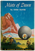 Books:Science Fiction & Fantasy, Chad Oliver. Mists of Dawn. Philadelphia Toronto: The JohnC. Winston Company, [1952]. First edition. With a f...