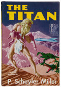 Books:Signed Editions, P. Schuyler Miller. The Titan. Reading, Pennsylvania: Fantasy Press, [1952]. First edition, one of 350 special copie...