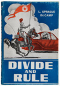Books:Science Fiction & Fantasy, L. Sprague de Camp. Divide and Rule. Reading, Pennsylvania: Fantasy Press, 1948. First edition, number 12 of 500...
