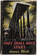 Books:First Editions, James Blish. They Shall Have Stars. London: Faber and Faber,[1956]. First edition. Laid in is a card postmarked 1...