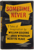 Books:First Editions, William Golding; John Wyndham; Mervyn Peake. Sometime,Never. London: Eyre & Spottiswoode, 1956. First edition.Publ...