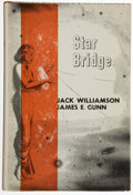 Books:Signed Editions, Jack Williamson and James E. Gunn. Star Bridge. New York: Gnome, [1955]. First edition, first printing. Inscribed ...