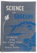 Books:Signed Editions, Garret Ford, compiler. Science and Sorcery. Los Angeles: Fantasy Publishing, [1953]. First edition. Forrest J ...