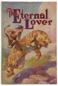 Books:First Editions, Edgar Rice Burroughs. The Eternal Lover. Chicago: McClurg,1925. First edition. Octavo. 316 pages. Blue cloth over b...