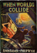 Books:Science Fiction & Fantasy, Edwin Balmer and Philip Wylie. When Worlds Collide. NewYork: Frederick A. Stokes Company, 1933. First edition. Smal...