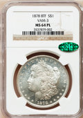 Morgan Dollars, 1878 8TF $1 MS64 Prooflike NGC. CAC. Vam-3. NGC Census: (99/8).PCGS Population (121/11). Numismedia Wsl. Price for proble...