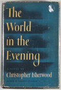 Books:First Editions, Christopher Isherwood. The World in the Evening. New York:Random House, [1954]. First edition, first printing. Octa...