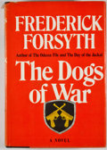 Books:First Editions, Frederick Forsyth. The Dogs of War. New York: Viking Press,[1974]. First edition, first printing. Octavo. Publisher...