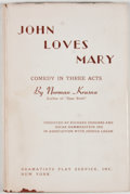 Books:First Editions, Norman Krasna. John Loves Mary. New York: Dramatists PlayService, [1947]. First edition, first printing. Octavo. Pu...