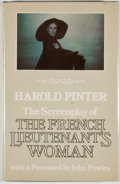 Books:First Editions, Harold Pinter. The Screenplay of The French Lieutenant'sWoman. [London]: Jonathan Cape, [1981]. First edition, ...