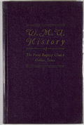 Books:First Editions, Della Carroll [editor]. W. M. U. History of The First BaptistChurch Dallas, Texas. [Dallas: n. p., ca. 1952]. First...
