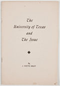 Books:Signed Editions, J. Evetts Haley. SIGNED. The University of Texas and The Issue. [Clarendon: Clarendon Press, 1945]. Second printing....