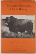 Books:First Editions, Laurence M. Lasater. The Lasater Philosophy of CattleRaising. El Paso: Texas Western Press, 1972. First edition.Oc...