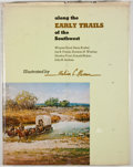 Books:First Editions, Melvin C. Warren [illustrator]. Wayne Gard, et al. Along theEarly Trails of the Southwest. Austin: Pemberton Press,...