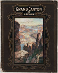Books:First Editions, [Santa Fe Railroad]. The Grand Canyon of Arizona. [n. p.]:Passenger Department of the Santa Fe, 1902. First edition...