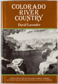 Books:First Editions, David Lavender. Colorado River Country. New York: Dutton,[1982]. First edition, first printing. Octavo. Publish...
