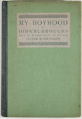 Books:First Editions, John Burroughs. My Boyhood. Garden City: Doubleday, Page,1922. First edition, first printing. Octavo. Publisher's b...