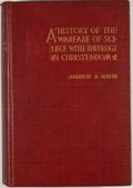Books:Non-fiction, Andrew Dickson White. A History of the Warfare of Science With Theology in Christendom. New York: D. Appleton, 1896.... (Total: 2 Items)