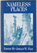Books:First Editions, Gerald W. Page [editor]. Nameless Places. Sauk City: ArkhamHouse, 1975. First edition, first printing. Octavo. ...