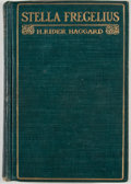 Books:First Editions, H. Rider Haggard. Stella Fregelius. London: Longmans, Green,1903. First edition, first printing. Octavo. Publisher'...
