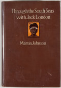Books:First Editions, Martin Johnson. Through the South Seas With Jack London. NewYork: Dodd, Mead, 1913. First edition. Octavo. Publishe...