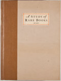 Books:First Editions, Nolie Mumey. LIMITED. A Study of Rare Books. Denver: Clason,1930. First edition, limited to 1000 copies. Qu...