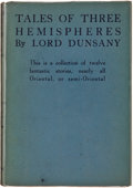 Books:First Editions, Lord Dunsany. Tales of Three Hemispheres. London: T. FisherUnwin, 1920. First British edition. Publisher's binding ...