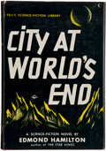 Books:Science Fiction & Fantasy, Edmond Hamilton. City at World's End. New York: Frederick Fell, Inc., [1951]. First edition, first printing. Oct...