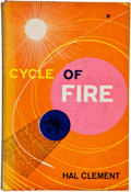 Books:Signed Editions, Hal Clement. Cycle of Fire. New York: Ballantine, 1957.First edition. Inscribed by the author to fellow science f...