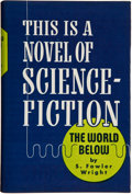 Books:Signed Editions, S. Fowler Wright. The World Below. Chicago: Shasta, [1949]. Autographed edition. Signed by Wright. Octavo. 3...