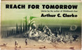Books:First Editions, Arthur C. Clarke. Reach for Tomorrow. New York: BallantineBooks [1956]. First edition. Twelvemo. 166 pages. Blue cl...