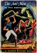 Books:First Editions, Eric North. The Ant Men. Philadelphia: Winston, [1955].First edition, first printing. Octavo. 216 pages. Publis...