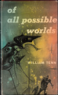 Books:Signed Editions, William Tenn. Of All Possible Worlds. New York: Ballantine,[1955]. First edition, first printing. Inscribed twice...