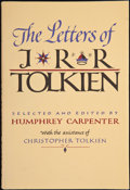 Books:First Editions, [J. R. R. Tolkien]. Humphrey Carpenter, editor. The Letters ofJ. R. R. Tolkien. Boston: Houghton Mifflin, 1981....