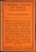 Books:First Editions, Olaf Stapledon. A Modern Theory of Ethics. London: Methuen,[1929]. First edition, first printing. Octavo. 277 pages...