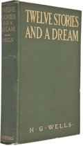 Books:First Editions, H. G. Wells. Twelve Stories and A Dream. New York:Scribner's, 1905. First American edition. Octavo. 331 pages.Publ...