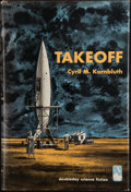 Books:Signed Editions, C. M. Kornbluth. Takeoff. Garden City: Doubleday, 1952.First edition, first printing. Inscribed by Kornbluth to S...