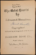 Books:Signed Editions, Edmond Hamilton. The Metal Giants. Washborn: Swanson, [n.d., ca. 1932]. Signed by Hamilton. Octavo. 34 pages. P...