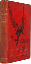 Books:First Editions, Tom Greer. A Modern Dædalus. London: Griffith, Farran,Okeden & Welsh, [1887]. First edition. xvi, 261 pages.Pictor...