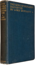 Books:First Editions, Lord Dunsany. The King of Elfland's Daughter. London: G. P.Putnam's Sons, [1924]. Second edition stated (i.e. first...
