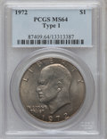 Eisenhower Dollars, 1972 $1 Type One MS64 PCGS. PCGS Population (821/279). Numismedia Wsl. Price for problem free NGC/PCGS ...