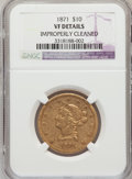 Liberty Eagles, 1871 $10 -- Improperly Cleaned -- NGC Details. VF....