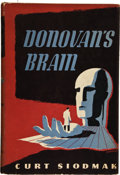 Books:Signed Editions, Curt Siodmak. Donovan's Brain. New York: Alfred A. Knopf,1943. First edition. Laid-in is a check from Forrest J. ...