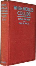 Books:First Editions, Edwin Balmer and Philip Wylie. When Worlds Collide. NewYork: Frederick A. Stokes, 1933. First edition. Octavo. viii...